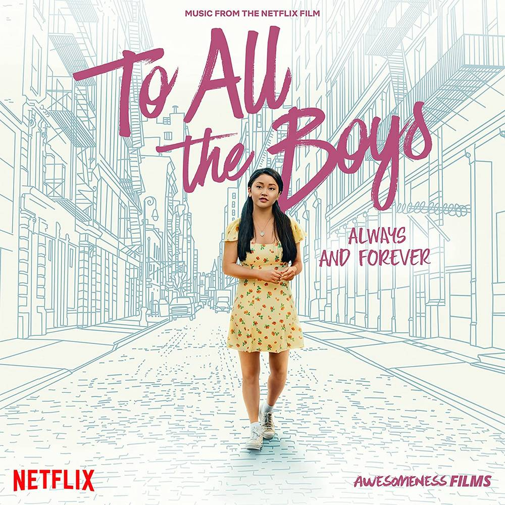 Various Artists - To All The Boys: Always And Forever (Music From The Netflix Film) [LP]