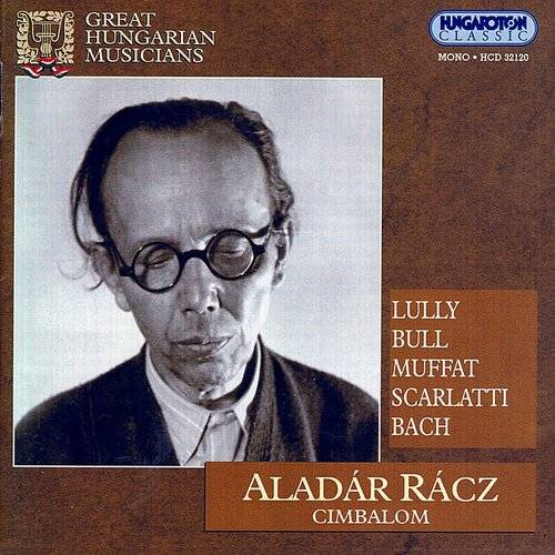 Bach: Partita No. 3 (Arr. For Cimbalom) / Lully: Air Tendre Et Courante / Bull: Allemande