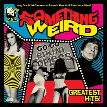 Something Weird Greatest Hits