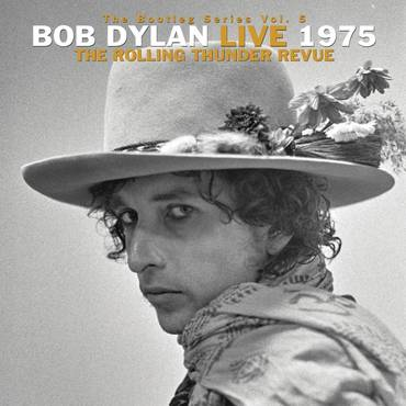 The Bootleg Series Vol. 5: Bob Dylan Live 1975, The Rolling Thunder Revue [3LP]