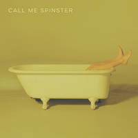 Call Me Spinster - EP [Red Vinyl]