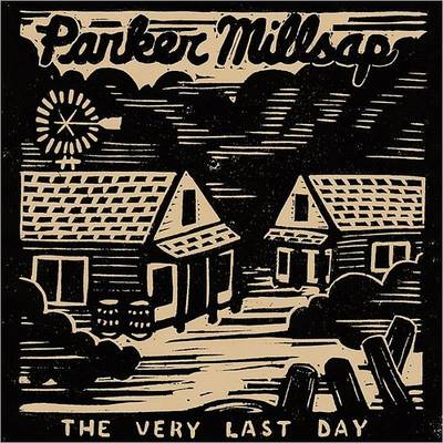 Parker Millsap - The Very Last Day