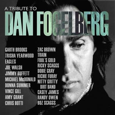 Various Artists - A Tribute To Dan Fogelberg