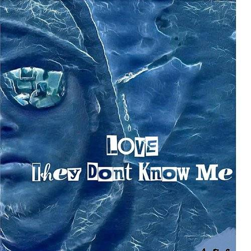 They Don't Know Me - Single