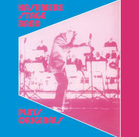 Kashmere Stage Band - Play Originals