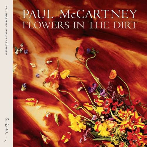 Flowers In The Dirt [2 CD Special Edition]