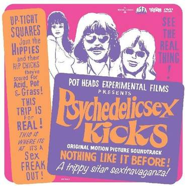 Psychedelic Sex Kicks (Original Soundtrack) [Limited Edition LP+DVD]