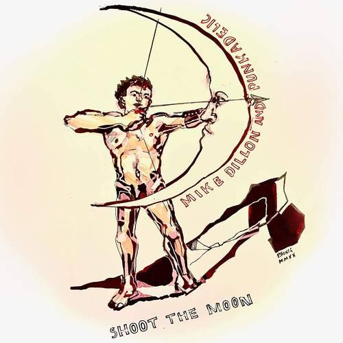 Mike Dillon - Shoot The Moon [LP]