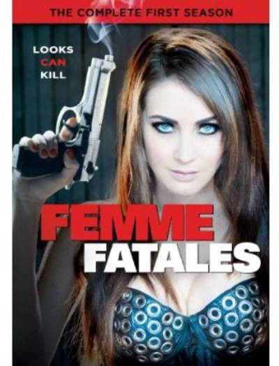 Femme Fatales - Femme Fatales: The Complete First Season (3pc)