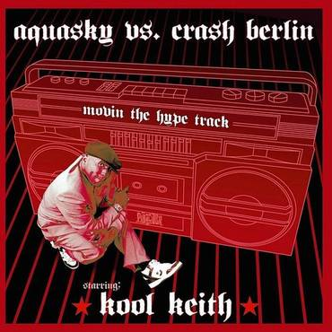 Movin The Hype Track (Feat. Kool Keith)