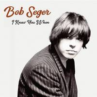 Bob Seger - I Knew You When [LP]