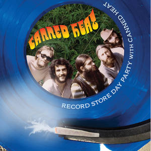 Record Store Day Party With Canned Heat (Blue) RSD 2020