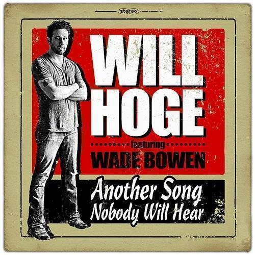 Another Song Nobody Will Hear (Feat. Wade Bowen)