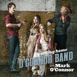 O'Connor Band - Coming Home