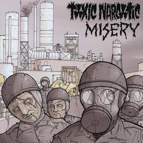 Toxic Narcotic/Misery Split