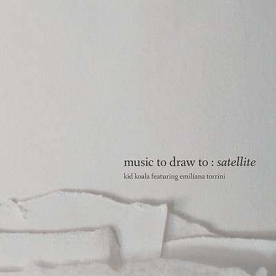 Kid Koala - Music To Draw To: Satellite