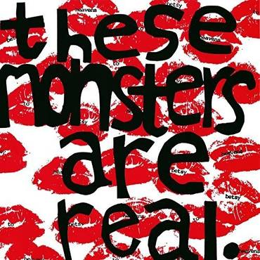 These Monsters Are Real (Dlcd)