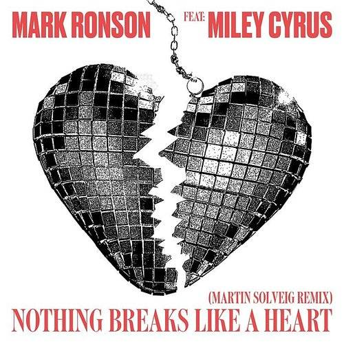 Nothing Breaks Like A Heart (Martin Solveig Remix) - Single