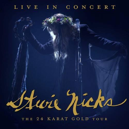 Stevie Nicks - Live In Concert: The 24 Karat Gold Tour [2CD]