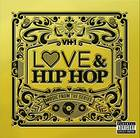 Various Artists - Vh1 Love & Hip Hop: Music From the Series