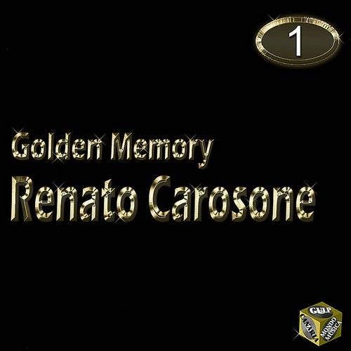 Renato Carosone, Vol. 1 (Golden Memory)
