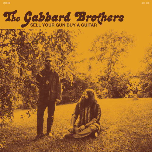 The Gabbard Brothers - Sell Your Gun Buy A Guitar [Indie Exclusive Limited Edition Teal 7in Single]