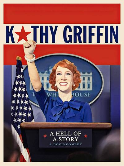 Kathy Griffin - Kathy Griffin: A Hell of a Story