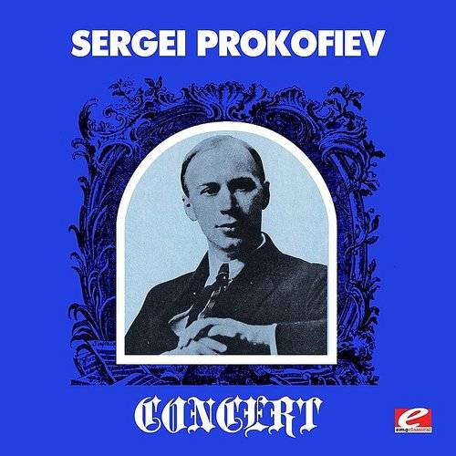 Sergei Prokofiev Concert (Digitally Remastered)