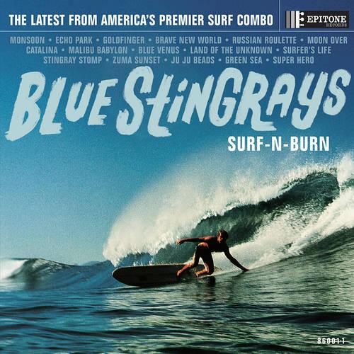 Blue Stingrays - Surf-N-Burn [Indie Exclusive Limited Edition Translucent Blue LP]