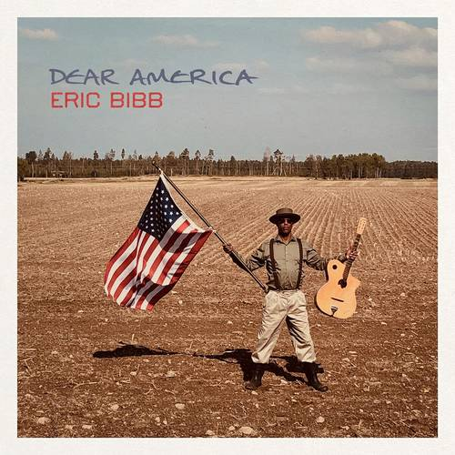 Eric Bibb - Dear America [LP]