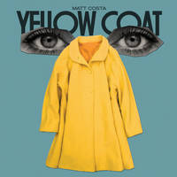 Matt Costa - Yellow Coat [LP]