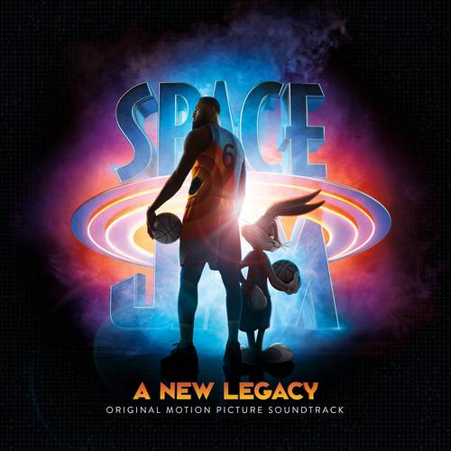 Various Artists - Space Jam: A New Legacy (Original Motion Picture Soundtrack)