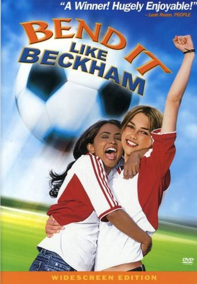 - Bend It Like Beckham