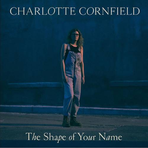 Charlotte Cornfield - The Shape of Your Name: Deluxe [Blue LP]