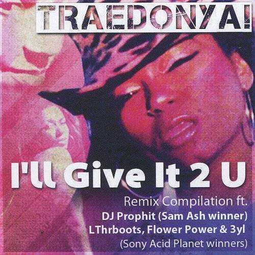 I'll Give It 2 U - The Remixes