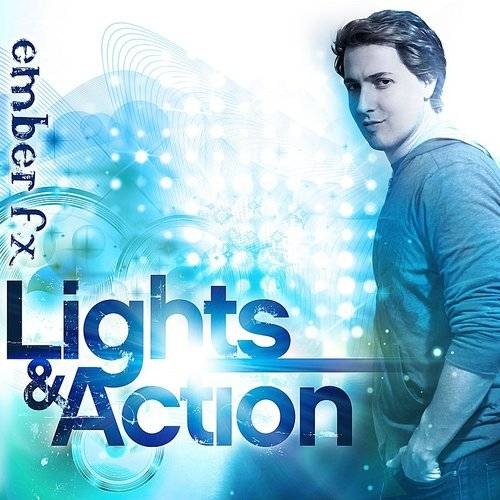 Ember FX - Lights and Action | Down In The Valley - Music