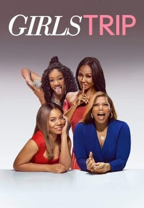 Girls Trip [Movie]