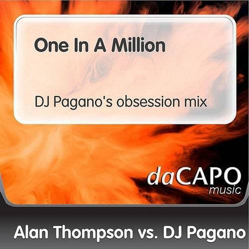 One In A Million (DJ Pagano's Obsession Mix) (Alan Thompson Vs. DJ Pagano)