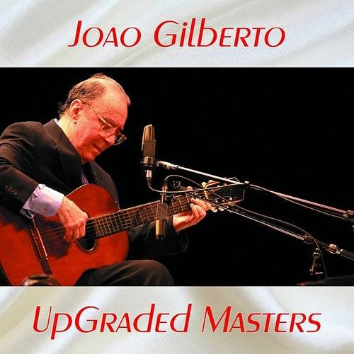 Upgraded Masters (All Tracks Remastered)