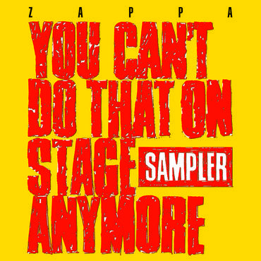 You Can't Do That On Stage Anymore (Sampler) [RSD Drops Oct 2020]