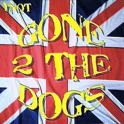 Gone 2 The Dogs