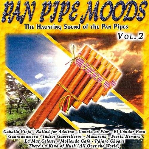 Pan Pipes Moods Vol. 2