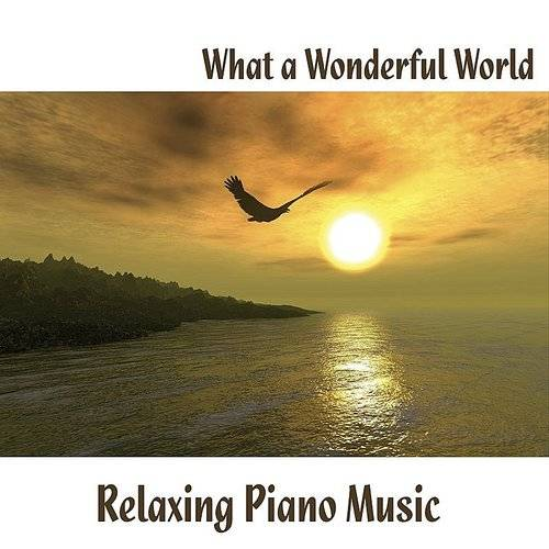 Music-themes - What A Wonderful World - Relaxing Piano Music