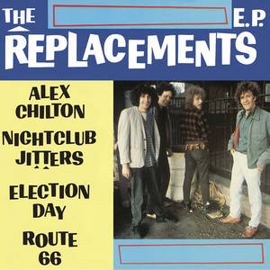 Replacements EP
