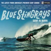 Blue Stingrays - Surf-N-Burn [LP]