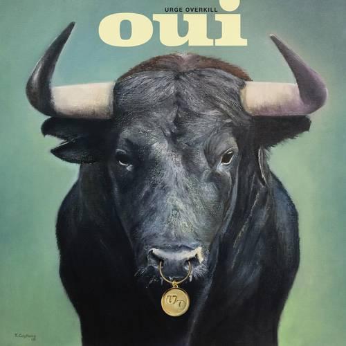 Urge Overkill - Oui [Indie Exclusive Limited Edition Orange & Green Splatter LP]