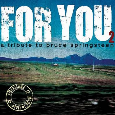For You: A Tribute To Bruce Springsteen, Vol. 2 [Import]