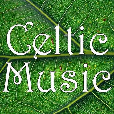 Celtic Music: Irish & Celtic Folk Moods Collection (Music From Ireland)