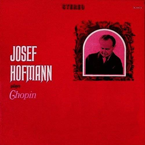 Josef Hofmann Plays Chopin