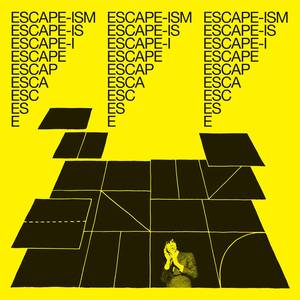 Introduction To Escape-Ism [LP]